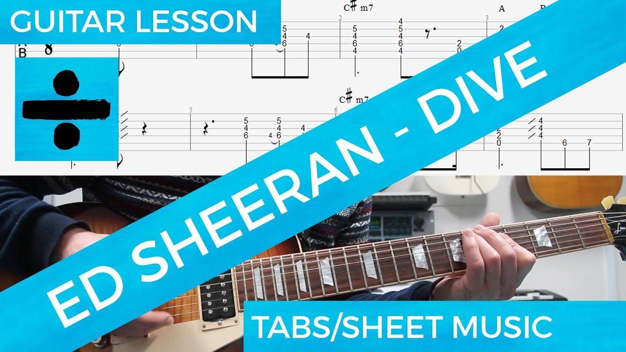 Ed sheeran dive guitar lesson tabs solo tutorial note per note youtube - Dive ed sheeran ...