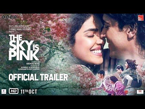 The Sky Is Pink Official Trailer Out | Priyanka C J, Farhan A, Zaira W, Rohit S | Shonali B | Oct 11