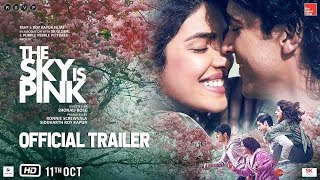 The Sky Is Pink Official Trailer Out | Priyanka C J, Farhan A, Zaira W, Rohit S | Shonali B | Oct 11