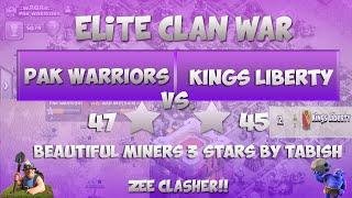 "Clash Of Clans |ELITE WAR -Pak Warriors vs Kings Liberty -7 x 3 Stars Attacks Miners ""TH11 vs TH11"""