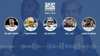 UNDISPUTED Audio Podcast (04.09.19) with Skip Bayless, Shannon Sharpe & Jenny Taft | UNDISPUTED