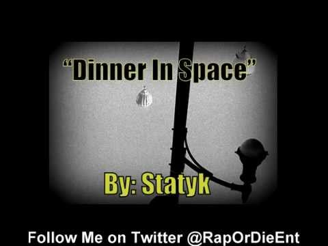 Dinner in Space - Statyk aka S.T.