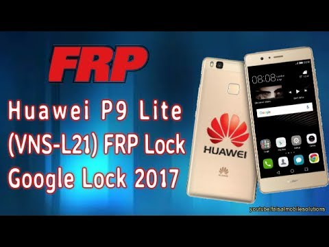 Huawei P9 lite Huawei VNS L31 Remove FRP Lock Google Account Bypass 100%...