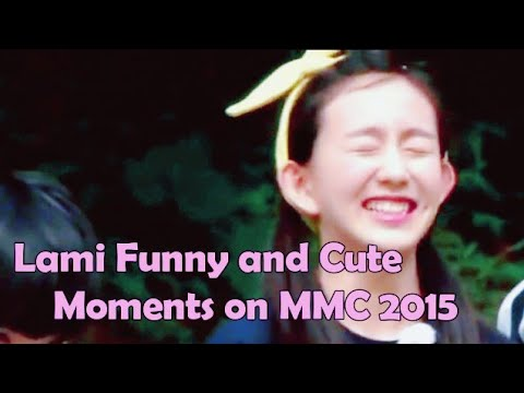 Lami Funny and Cute Moments on MMC 2015