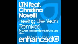 LTN feat Christina Novelli - Feeling Like Yeah (Terry Da Libra Remix)