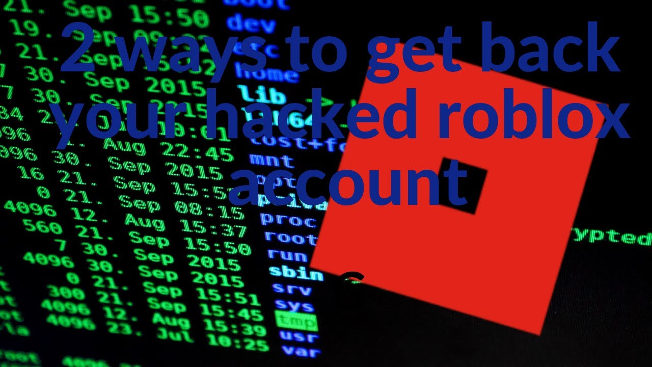 2 ways to get your hacked account back on roblox!!!