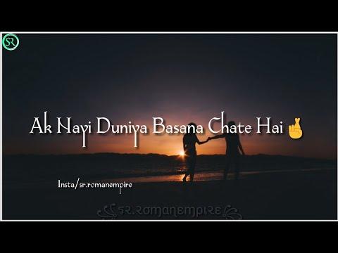 Ak Nayi Duniya Basana Chate Hai-Lines || Poetry Status || Gajal Status || Viral || SR.Roman Empire