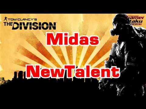 The Division  Midas NEW Talent  patch 1.6