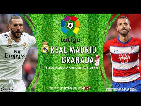[SOI KÈO BÓNG ĐÁ] Real Madrid - Granada (1h45 ngày 24/12) Vòng 15 La Liga, Trực tiếp Bóng đá TV