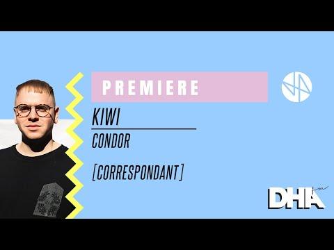 Premiere: Kiwi - Condor [Correspondant]