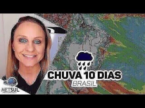 31/05/2021 - Previsão do tempo Brasil - Chuva 10 dias | METSUL