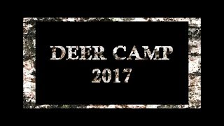 Deer Camp 2017