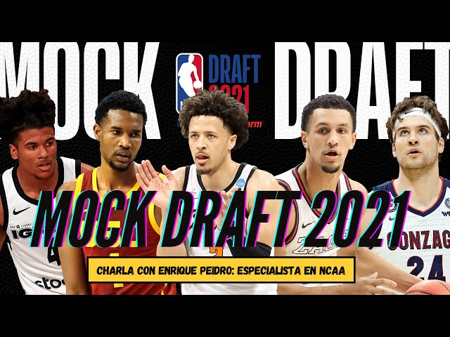 CHARLAS NBA: MOCK DRAFT NBA 2021 (CON ENRIQUE PEIDRO)