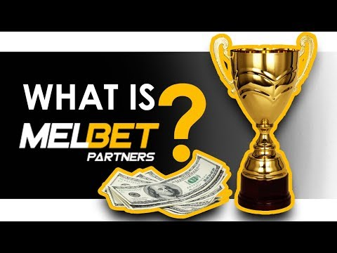 What is MELBET PARTNERS? BEST affiliate program going WORLDWIDE! 🌏