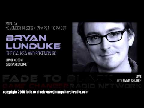 Ep. 556 FADE to BLACK Jimmy Church w/ Bryan Lunduke : CIA, NSA and Pokemon Go : LIVE