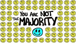 Repeat youtube video You Are Not The Majority