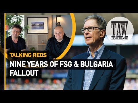 Nine Years Of FSG & Bulgaria Fallout  Talking Reds