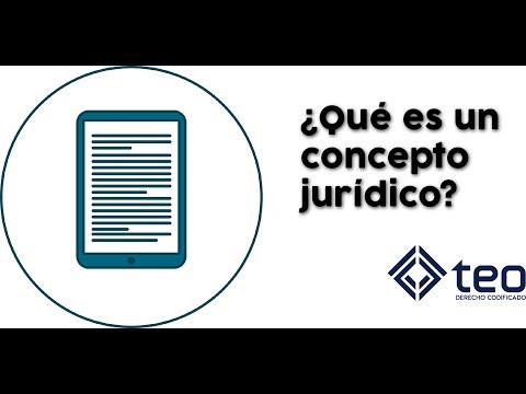 ¿Qué es un concepto jurídico? - TEO Derecho codificado