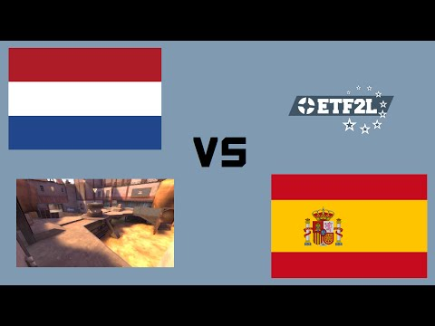 ETF2L Nations Cup #6 Group Stage - The Netherlands vs Spain (Map 2)