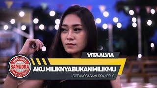 Смотреть клип Vita Alvia - Aku Miliknya Bukan Milikmu
