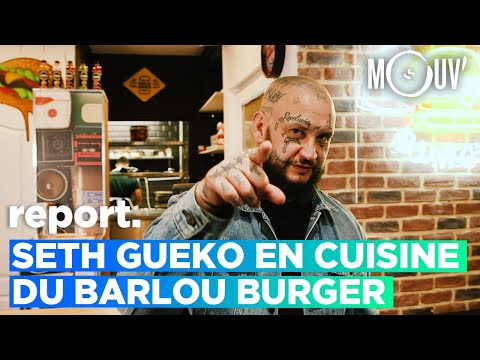 Youtube: SETH GUEKO en cuisine du Barlou Burger