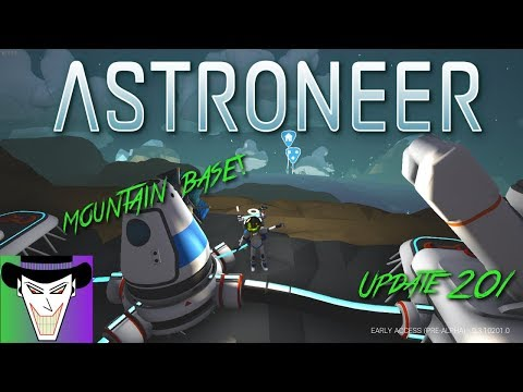 WE VENTURE INTO THE MOUNTAINS! | ASTRONEER UPDATE 201 S2 E2