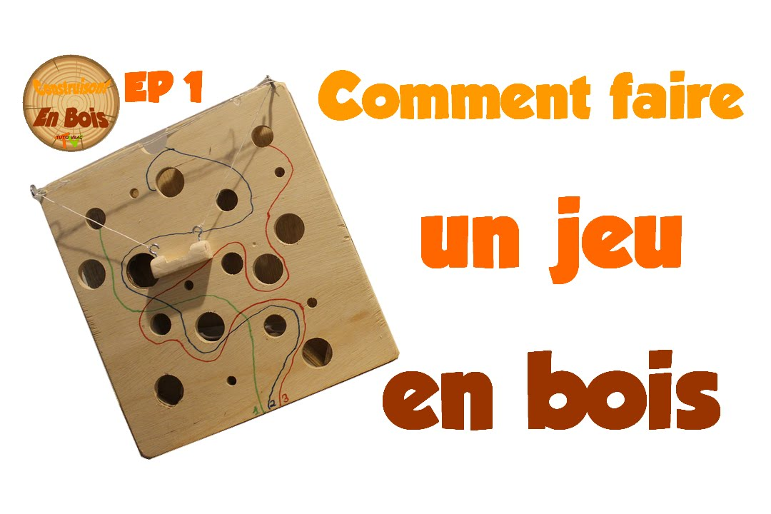 comment faire un jeu en bois youtube. Black Bedroom Furniture Sets. Home Design Ideas