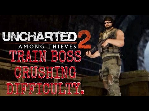 Uncharted 2 Train Boss Crushing Difficulty Youtube