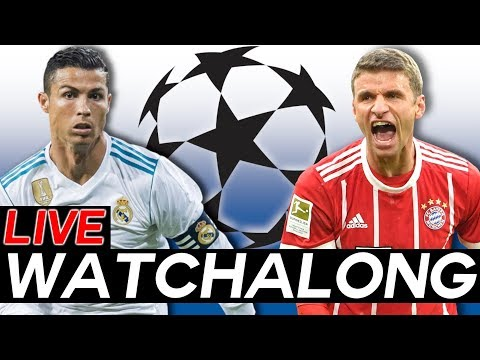 🔴REAL MADRID Vs BAYERN MUNICH LIVE WATCHALONG STREAM - CHAMPIONS LEAGUE Semi-Finals Leg 2