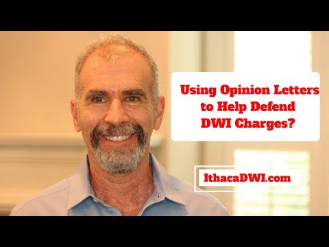 Using Opinion Letters to Defend DWI