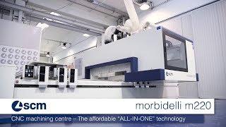 scm morbidelli m220 - CNC machining centre