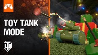 World Of Tanks Console - Toy Tank Mode Returns This Christmas!