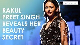 Rakul Preet Singh REVEALS Her Beauty SECRET At LFW 2019 | Rakul Preet Singh Interview | Be Beautiful