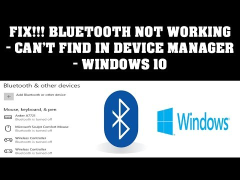 Fix Bluetooth Not Working - Can't Find In Device Manager