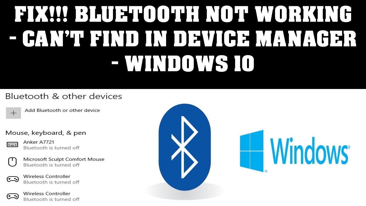Fix Bluetooth Not Working - Can't Find In Device Manager - Windows 10