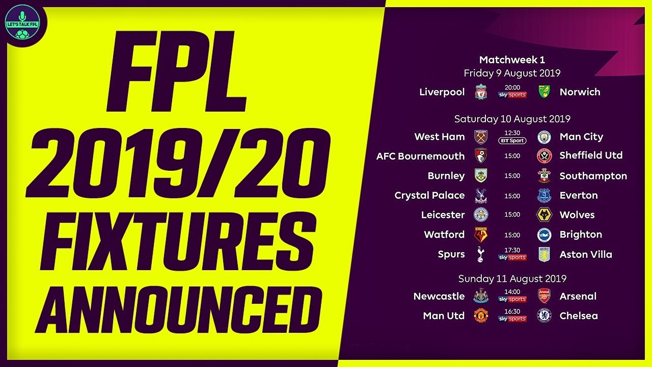 fpl fixtures announced all in for salah captain fantasy premier league 2019 20 youtube fpl fixtures announced all in for salah captain fantasy premier league 2019 20