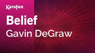 Karaoke Belief - Gavin DeGraw *