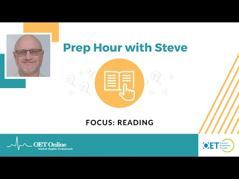 Prep Hour With Steve 7 | OET Reading: Part C