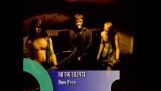 NO-BIG-SILENCE - New Race (1996)