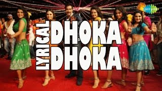 Lyrical: Dhoka Dhoka | Himmatwala | Hindi Video Song | Ajay Devgan, Tamannaah Bhatia