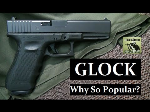 The Glock Pistol:  Why So Popular?