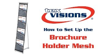 Brochure Holder Mesh Setup