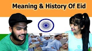 Indian reaction on Meaning and History Of Eid | Swaggy d