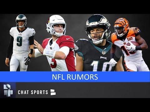 NFL Rumors: Nick Foles Free Agency, John Ross Trade, Golden Tate To Patriots And Josh Rosen Trade
