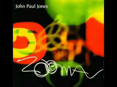 John Paul Jones - Zooma (1999) [FULL ALBUM]