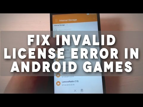 Tutorial: How To Fix Invalid License Error In Android Games