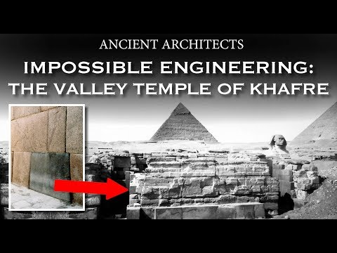 Impossible Engineering: The Valley Temple of Khafre | Ancient Architects