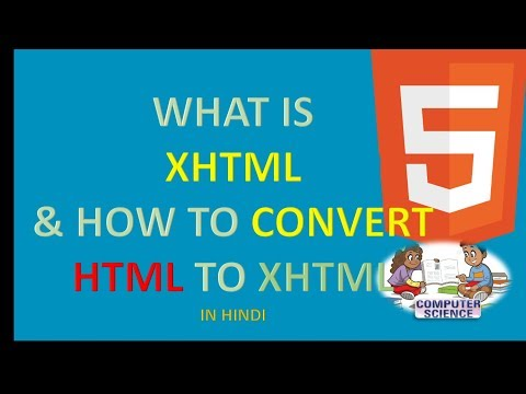 HTML5 15 WHAT IS XHTML AND HOW TO CONVERT HTML TO XHTML IN HINDI