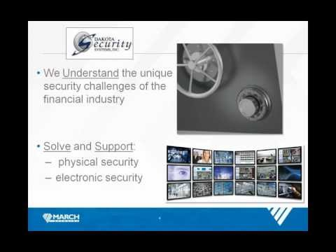 Financial Security Solutions from Dakota Security and March Networks