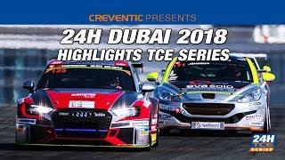 Highlights Hankook 24H DUBAI 2018 TCE SERIES